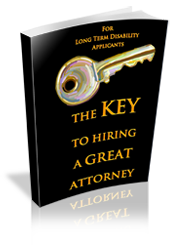 Hiring a Great Long Term Disability Attorney